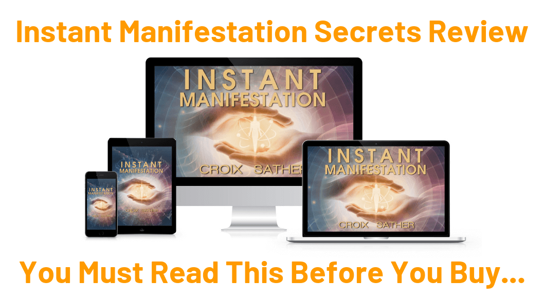 Instant Manifestation Secrets Reviews